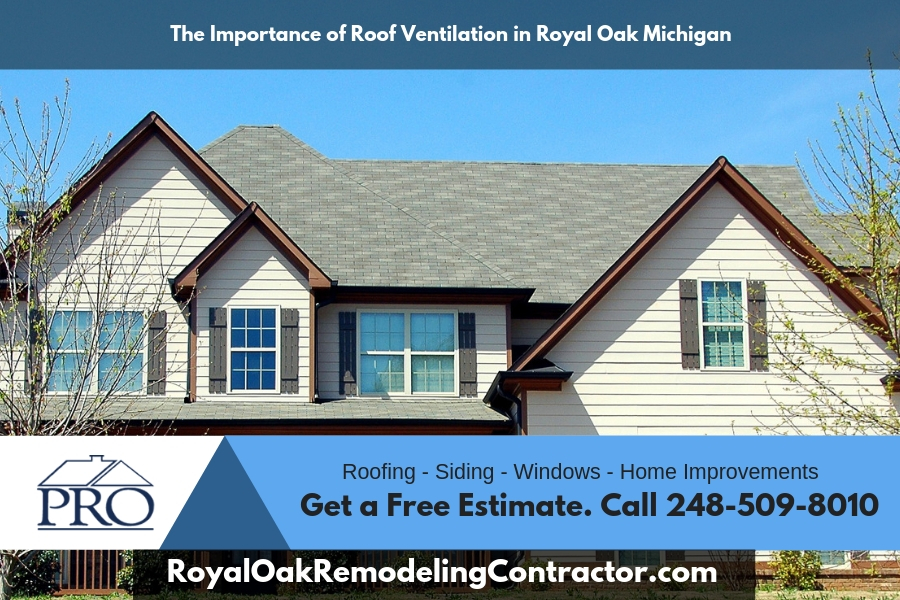 The Importance of Roof Ventilation in Royal Oak Michigan