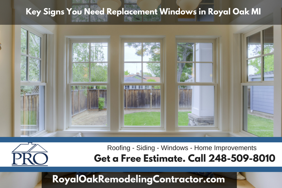 Key Signs You Need Replacement Windows in Royal Oak Michigan