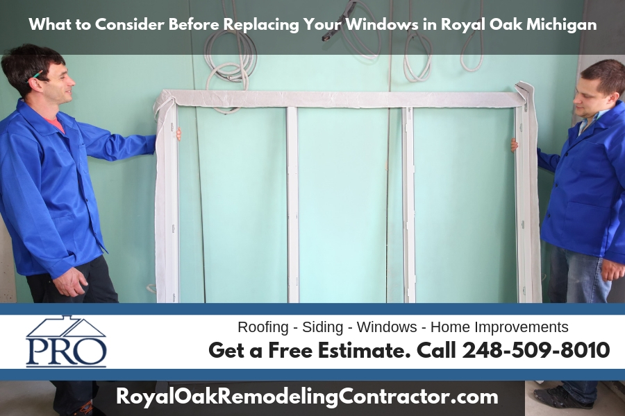 What to Consider Before Replacing Your Windows in Royal Oak Michigan