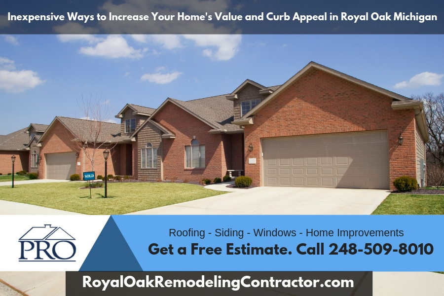 Inexpensive Ways to Increase Your Home's Value and Curb Appeal in Royal Oak Michigan
