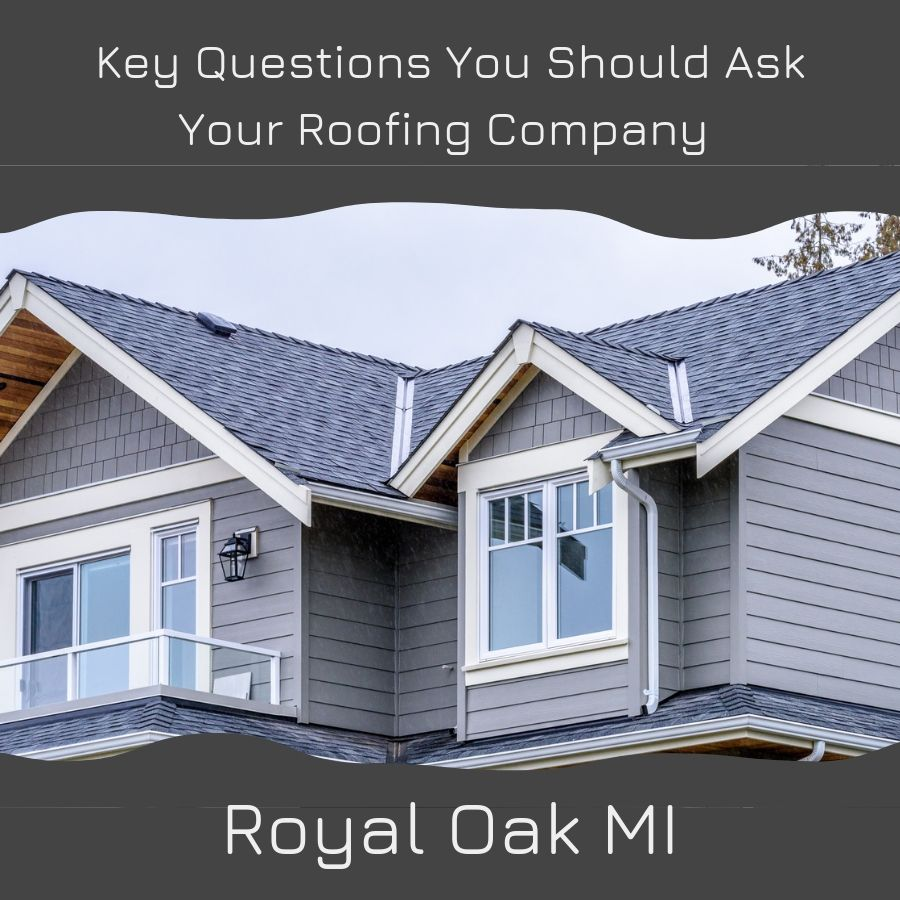 Key Questions You Should Ask Your Roofing Company In Royal